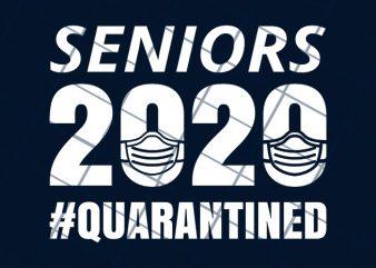 Senior 2020 Quarantined t-shirt design for commercial use