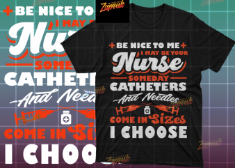 Funny quotes Nurse part 1 – tshirt design Ready to print