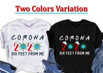 Corona 2020 six feet ready made tshirt design from me. Corona awareness Tshirt design
