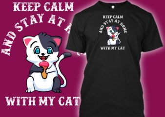 Cat – stay at home with my cat corona virus t-shirt design for sale