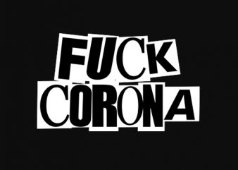 fuck corona punk style t-shirt design for commercial use