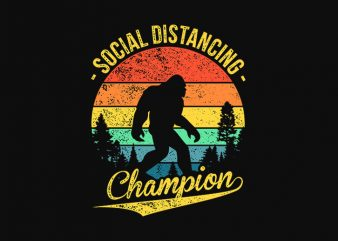 Social distancing champion – funny t-shirt design – commercial use