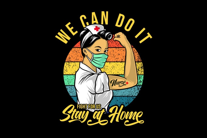 we can do it fight fr us stay at home buy t shirt design for commercial use