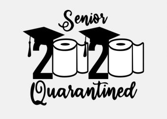 senior 2020 quarantined buy t shirt design artwork