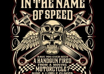 in the name of speed t-shirt design for commercial use