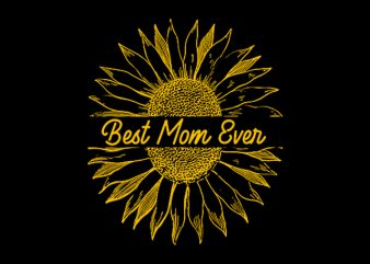 Best Mom Ever buy t shirt design