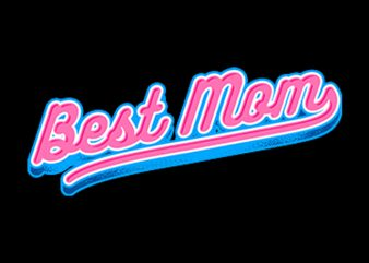 Best Mom t shirt design for download