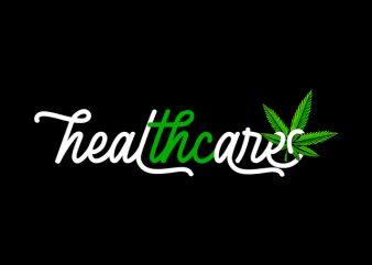Health care THC , weed marijuana cannabis ganja design for t shirt graphic t-shirt design