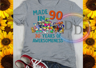 Made In 90s 30 Year of Awersomeness t-shirt design png