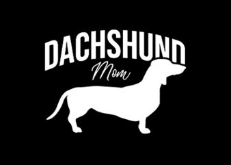 Dachshund Mom shirt design png commercial use t-shirt design