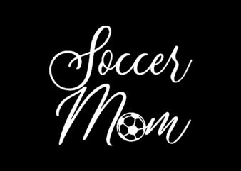 Soccer Mom buy t shirt design