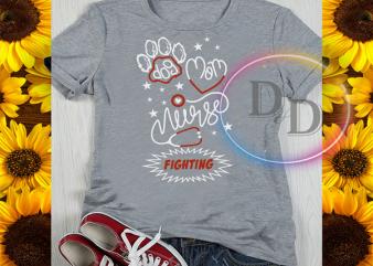 Dog Mom Nurse Fighting Quarantined Corona virus 2020 t-shirt design for sale