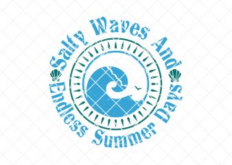salty waves and endless summer days, summer/beach tshirt design