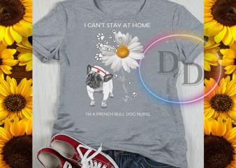Dog Mom Nurse Life Can't Stay At Home Quarantined corona virus 2020 t-shirt design png