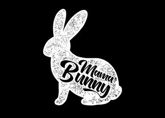Mama Bunny Happy Easter t-shirt design for sale
