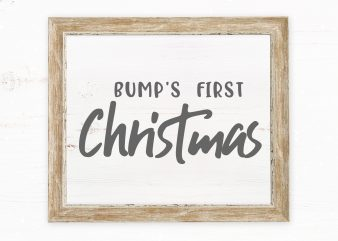 Bump's First Christmas 2 buy t shirt design for commercial use
