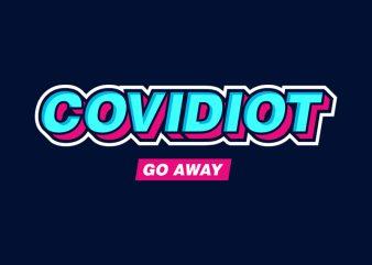 COVIDIOT 2 graphic t-shirt design