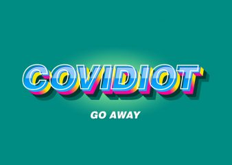 COVIDIOT 01 t shirt design for purchase