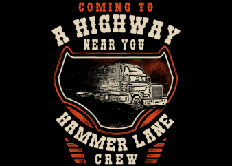 Coming To A Highway Near You t shirt design to buy