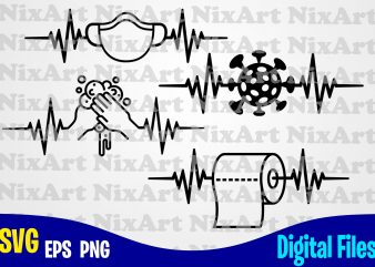 Corona virus puls heartbeat set, Toilet Paper, Wash your hands, mask, Corona, covid, quarantine, Funny heartbeat quarantine set designs svg eps, png files for cutting machines and print t shirt designs for sale t-shirt design png