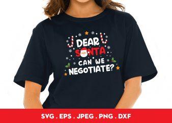Dear Santa Can We Negotiate buy t shirt design
