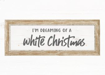 Dreaming of a White Christmas buy t shirt design