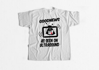 Goodnews Pregnancy ready made T-shirt design