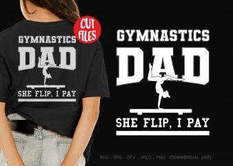 Gymnastics Dad design for t shirt buy t shirt design