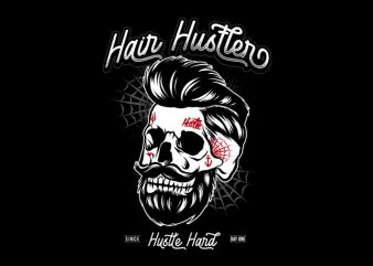 Hair Hustler Skull commercial use t-shirt design