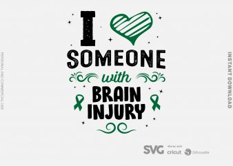 I Love Someone With Brain Injury SVG – Awareness – Brain Injury – t-shirt design for commercial use