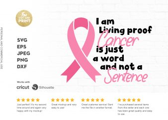 I am living proof cancer is just a word and not a sentence graphic t-shirt design