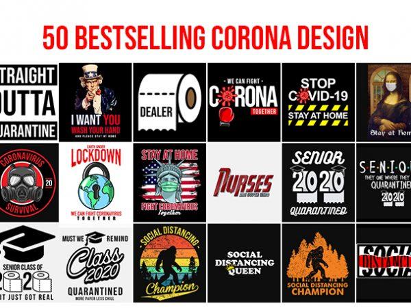 50 Best Selling Corona Design bundle buy t shirt design