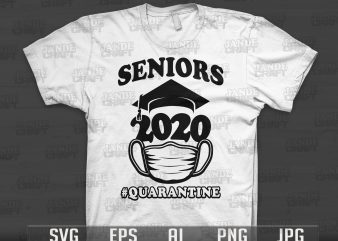 Seniors 2020 Quarantined – t shirt design for download
