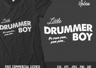Little Drummer Boy design for t shirt commercial use t-shirt design