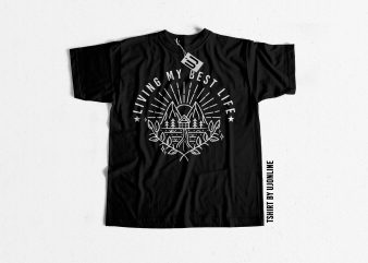Living my best life graphic t-shirt design