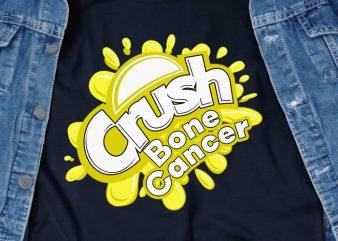 Crush Bone Cancer SVG – Cancer – Awareness – design for t shirt