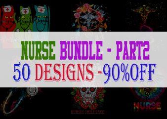 Nurse Bundle Part 2 – 50 Designs – 90% OFF