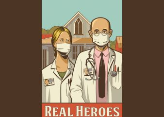 REAL HEROES t shirt design for download