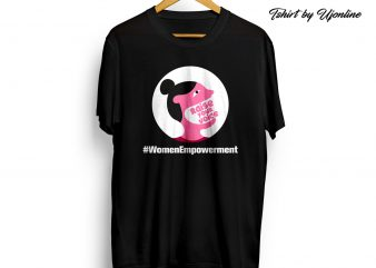 Raise Your Voice Women Empowerment t shirt design for download
