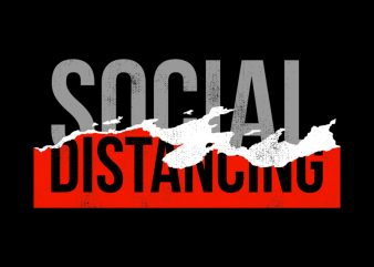 SOCIAL DISTANCING graphic t-shirt design