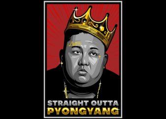 STRAIGHT OUTTA PYONGYANG shirt design png