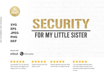 Security for my little sister t shirt design for download