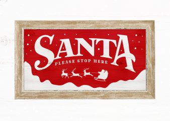 Santa Please Stop Here ready made tshirt design
