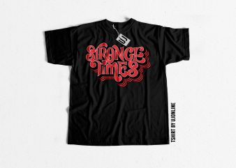 Stange Times Typography t-shirt design for sale