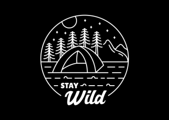 Stay Wild buy t shirt design