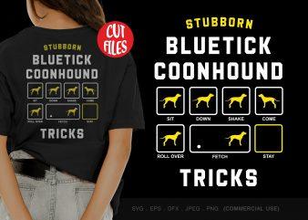 Stubborn bluetick coonhound tricks t-shirt design png