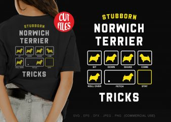 Stubborn norwich terrier tricks t shirt design for download