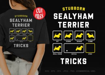 Stubborn sealyham terrier tricks t shirt design for sale