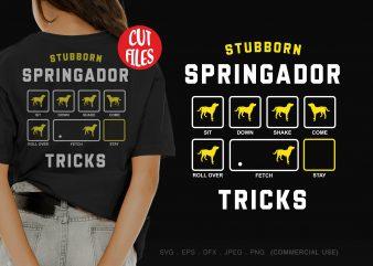 Stubborn springador tricks buy t shirt design artwork