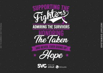 Supporting The Fighters Admiring The Survivors cystic fibrosis SVG – Cancer – Awareness – buy t shirt design artwork